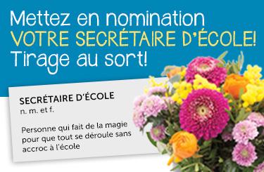 Mettez en nomination VOTRE SECRÉTAIRE D'ÉCOLE!