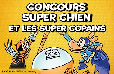 Concours Super Chien et les super copains