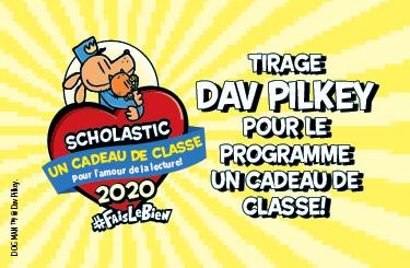 Tirage Dav Pilkey pour le programme Un cadeau de classe